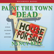 Paint the Town Dead: A Judge Jackson Crain Mystery (Unabridged) audiobook download