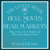 The Little Book of Bull Moves in Bear Markets: How to Keep Your Portfolio Up (Unabridged) audiobook download