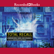 Total Recall: How the E-Memory Revolution Will Change Everything (Unabridged) audiobook download