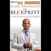 The Blueprint: A Plan for Overcoming Life's Obstacles (Unabridged) audiobook download