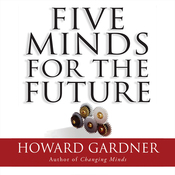 Five Minds for the Future (Unabridged) audiobook download