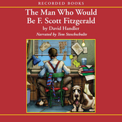 The Man Who Would Be F. Scott Fitzgerald (Unabridged) audiobook download
