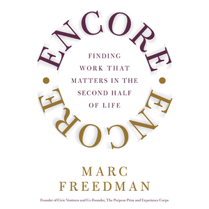 Encore-finding-work-that-matters-in-the-second-half-of-life-unabridged-audiobook