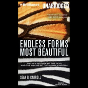 Endless Forms Most Beautiful: The New Science of Evo Devo and the Making of the Animal Kingdom (Unabridged) audiobook download