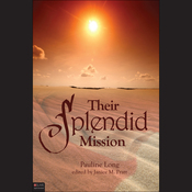 Their Splendid Mission (Unabridged) audiobook download