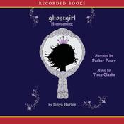 Ghostgirl: Homecoming (Unabridged) audiobook download