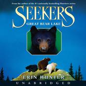 Great Bear Lake: Seekers, Book 2 (Unabridged) audiobook download