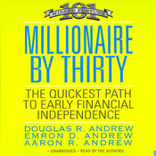 Millionaire by Thirty: The Quickest Path to Early Financial Independence (Unabridged) audiobook download