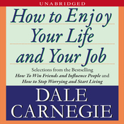How to Enjoy Your Life and Your Job (Unabridged) audiobook download