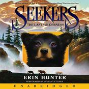 The Last Wilderness: Seekers #4 (Unabridged) audiobook download