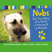 Nubs: The True Story of a Mutt, a Marine & a Miracle (Unabridged) audiobook download