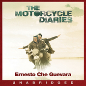 The Motorcycle Diaries (Unabridged) audiobook download