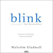 Blink: The Power of Thinking Without Thinking (Unabridged) audiobook download