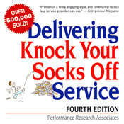 Delivering Knock Your Socks Off Service: Fourth Edition (Unabridged) audiobook download