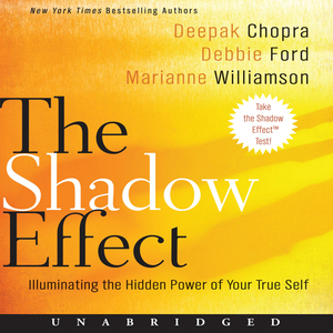 The-shadow-effect-illuminating-the-hidden-power-of-your-true-self-unabridged-audiobook