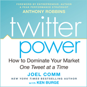 Twitter Power: How to Dominate Your Market One Tweet at a Time (Unabridged) audiobook download