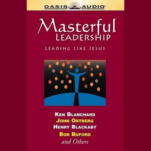 Masterful-leadership-leading-like-jesus-unabridged-audiobook