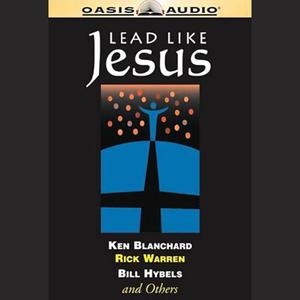 Lead-like-jesus-unabridged-audiobook