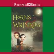 Horns & Wrinkles (Unabridged) audiobook download