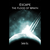 Escape the Flood of Wrath audiobook download