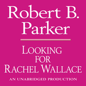 Looking for Rachel Wallace: A Spenser Novel (Unabridged) audiobook download