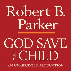 God-save-the-child-a-spenser-novel-unabridged-audiobook