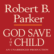 God Save the Child: A Spenser Novel (Unabridged) audiobook download