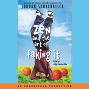 Zen and the Art of Faking It (Unabridged) audiobook download