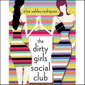 The Dirty Girls Social Club audiobook download