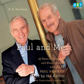 Paul and Me: Fifty-three Years of Adventures and Misadventures with My Pal Paul Newman (Unabridged) audiobook download