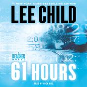 61 Hours: A Jack Reacher Novel audiobook download