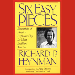Six-easy-pieces-essentials-of-physics-explained-by-its-most-brilliant-teacher-audiobook