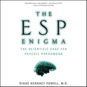 The ESP Enigma: The Scientific Case for Psychic Phenomena (Unabridged) audiobook download