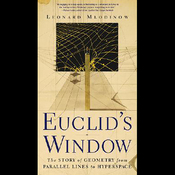Euclid's Window: The Story of Geometry from Parallel Lines to Hyperspace (Unabridged) audiobook download