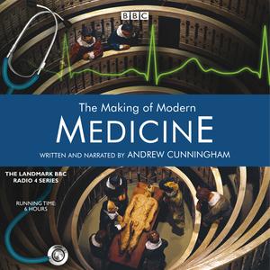 The-making-of-modern-medicine-audiobook