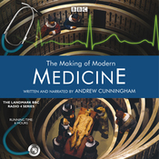 The Making of Modern Medicine audiobook download