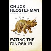 Eating the Dinosaur (Unabridged) audiobook download