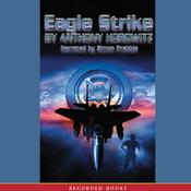 Eagle Strike: An Alex Rider Adventure (Unabridged) audiobook download