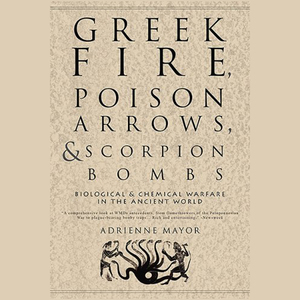 Greek-fire-poison-arrows-scorpion-bombs-unabridged-audiobook