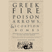 Greek Fire, Poison Arrows, & Scorpion Bombs (Unabridged) audiobook download