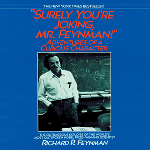 Surely-youre-joking-mr-feynman-unabridged-audiobook