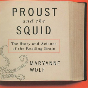 Proust-and-the-squid-the-story-and-science-of-the-reading-brain-unabridged-audiobook