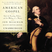 American Gospel: God, the Founding Fathers, and the Making of a Nation (Unabridged) audiobook download