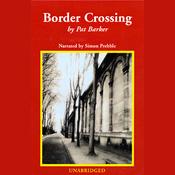 Border Crossing (Unabridged) audiobook download