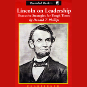 Lincoln on Leadership: Executive Strategies for Tough Times (Unabridged) audiobook download