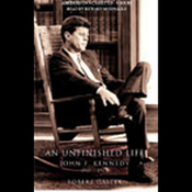An Unfinished Life: John F. Kennedy, 1917-1963 audiobook download