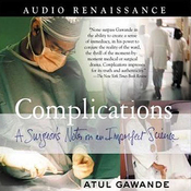 Complications: A Surgeon's Notes on an Imperfect Science audiobook download