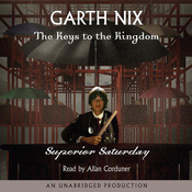 Superior Saturday: Keys to the Kingdom, Book 6 (Unabridged) audiobook download