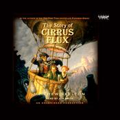 The Story of Cirrus Flux (Unabridged) audiobook download