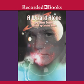 A Wizard Alone: Young Wizard Series, Book 6 (Unabridged) audiobook download